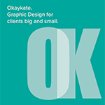 Okaykate: Graphic design for clients big and small