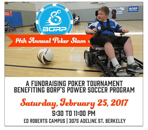 Register now for the 14th Annual BORP Poker Slam:  February 25, 2017