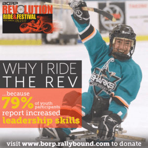 Image: Youth Sled Hockey Player celebrates after making a shot. Text over image: Why I ride the Rev: because 79% of youth participants report increased leadership skills