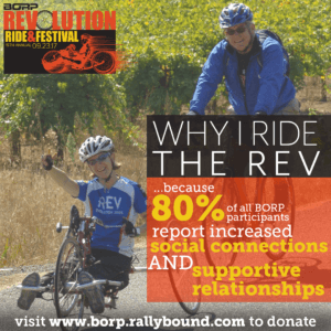 Image of hand cyclist giving a peace sign to the camera, riding with an upright cyclist. Text over Image: Why I Ride the REV ...because 80% of all BORP participants report increased social connections and supportive relationships