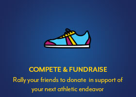 Compete and Fundraise: rally your friends to donate in support of your next athletic endeavor