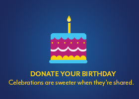 Donate your Birthday: Celebrations are sweeter when shared