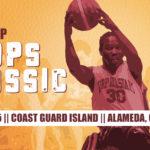15th BORP Hoops Classic March 24-25 Coast Guard Island Alameda, CA
