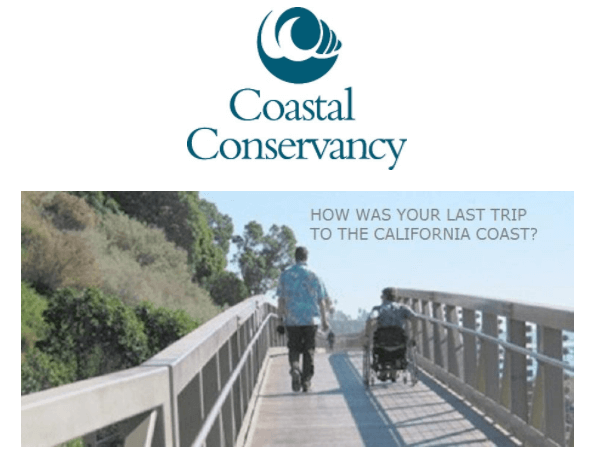 Coastal Conservancy Logo above a picture of a many walking and a man using a wheelchair on a boardwalk. Text reads: How was your last visit to the California Coast